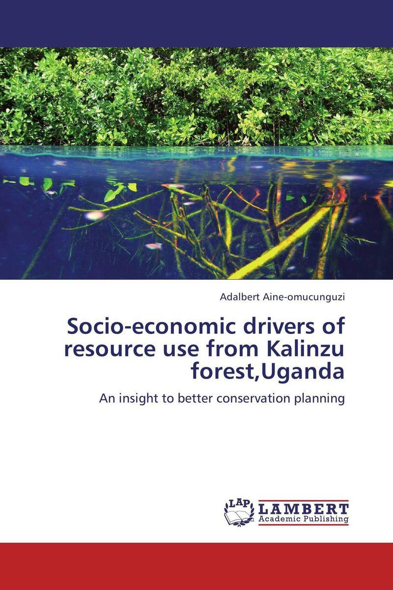 Socio-economic drivers of resource use from Kalinzu forest,Uganda biodiversity of chapredi reserve forest