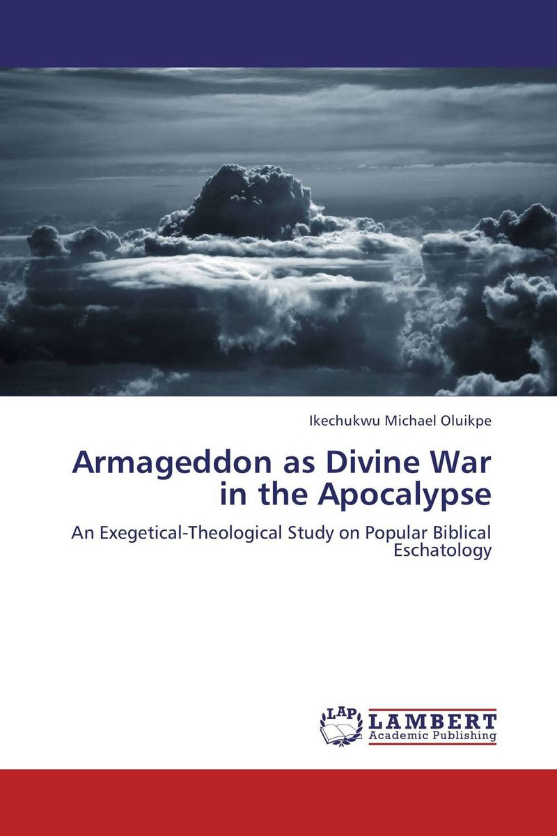 Armageddon as Divine War in the Apocalypse