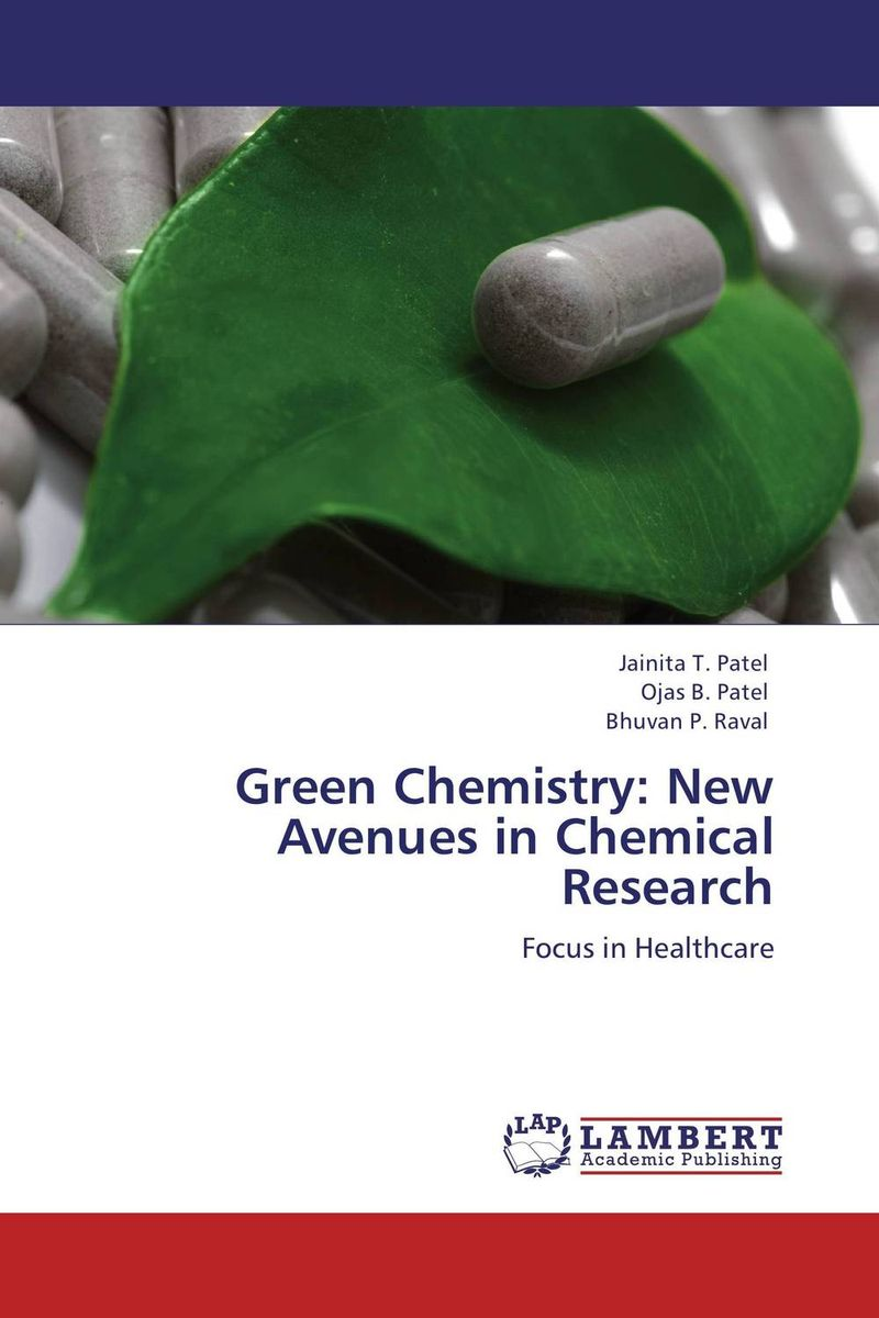 Green Chemistry: New Avenues in Chemical Research chemistry – the science in context im