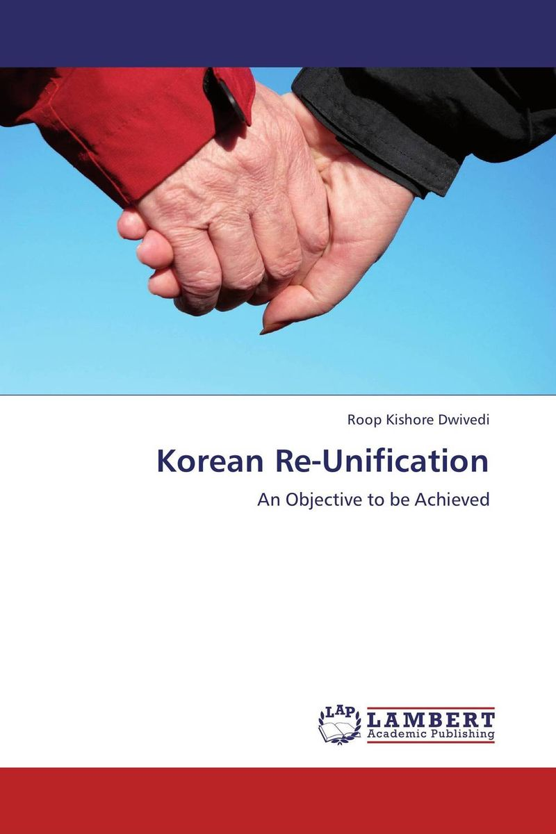 Korean Re-Unification roop kishore dwivedi korean re unification