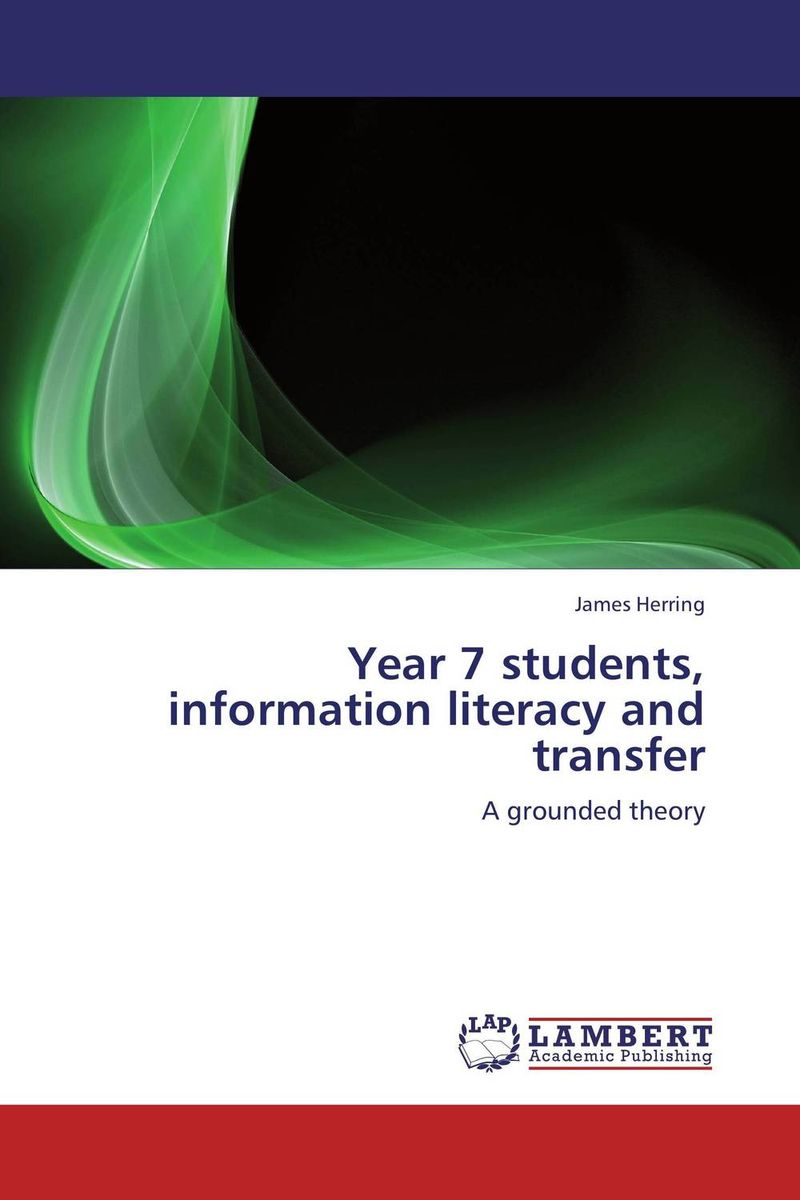 Year 7 students, information literacy and transfer