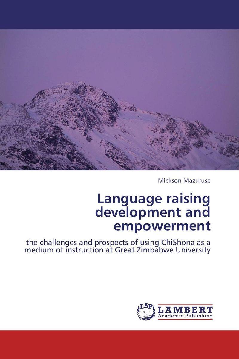Language raising development and empowerment