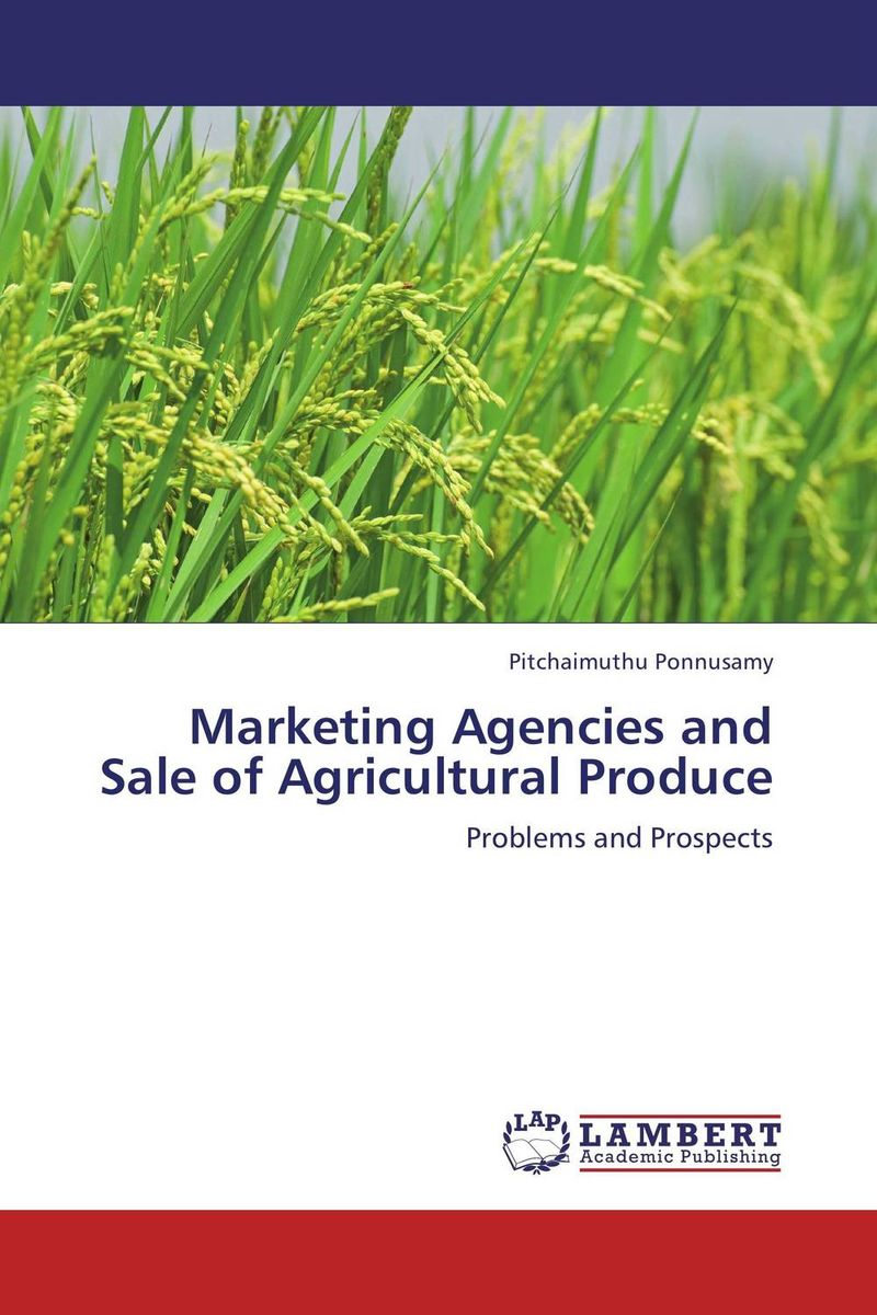 Marketing Agencies and Sale of Agricultural Produce agricultural marketing management