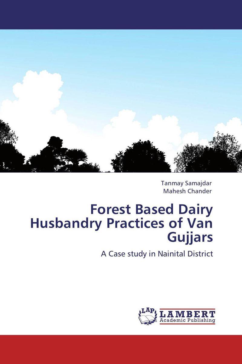 Forest Based Dairy Husbandry Practices of Van Gujjars gender analysis in dairy farming practices among van gujjars in india