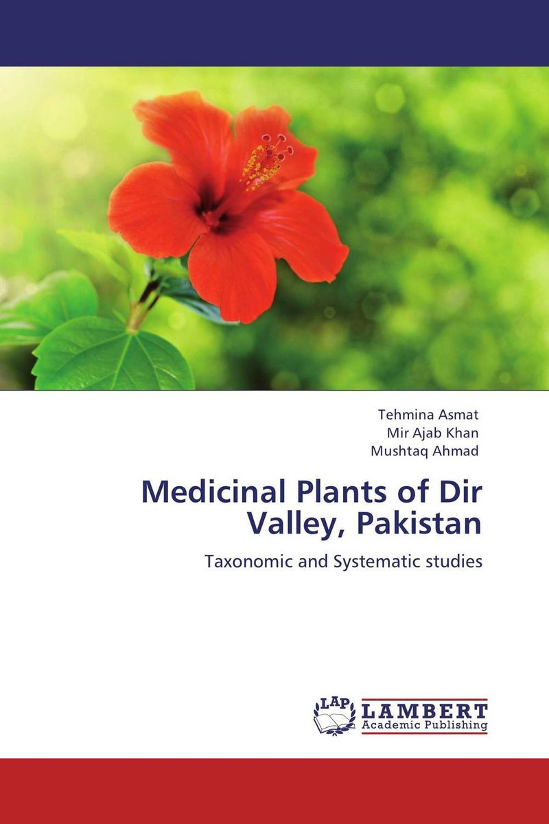Medicinal Plants of Dir Valley, Pakistan pakistan on the brink the future of pakistan afghanistan and the west