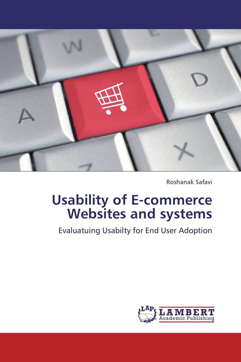 Usability of E-commerce Websites and systems factors affecting e commerce adoption