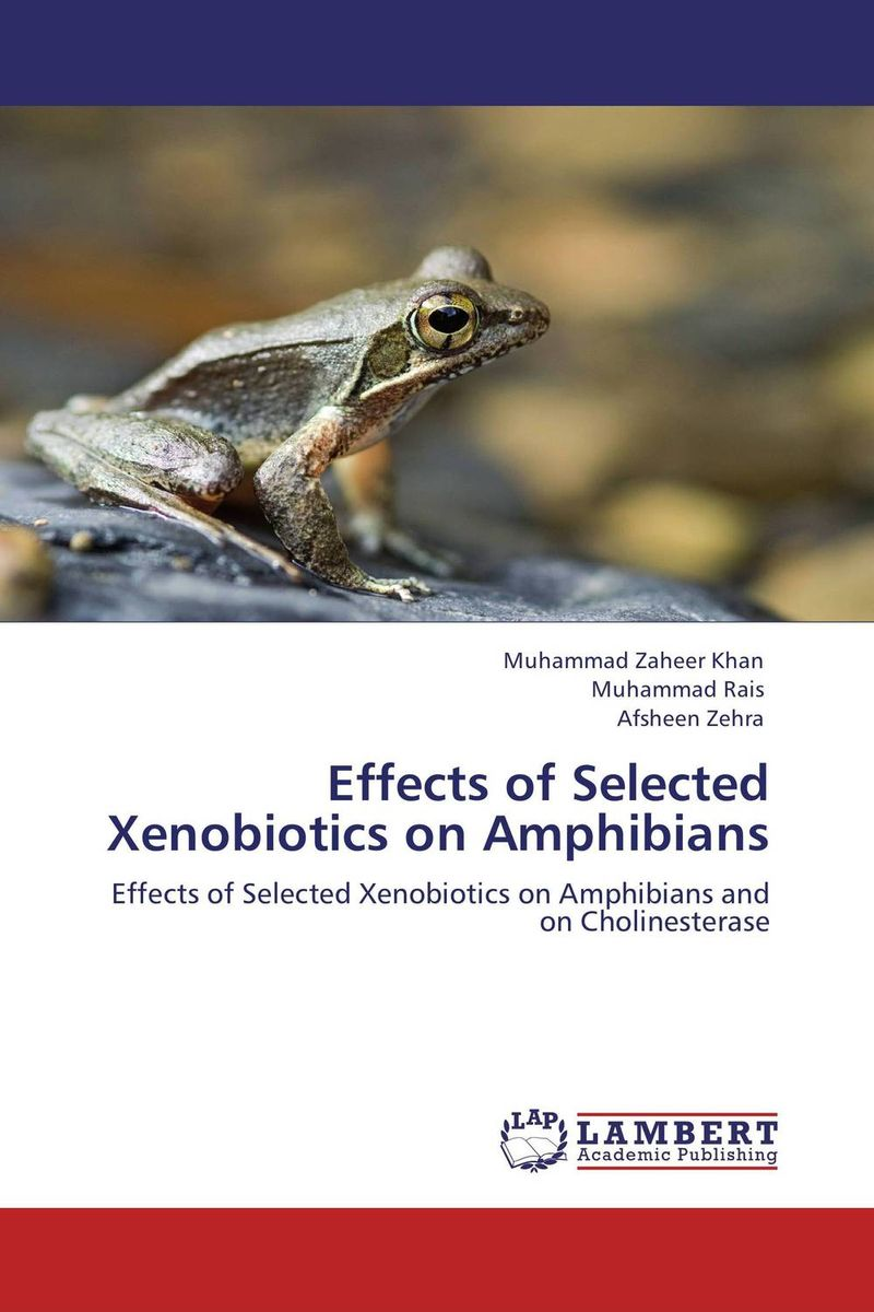 Effects of Selected Xenobiotics on Amphibians reptiles and amphibians of qatar