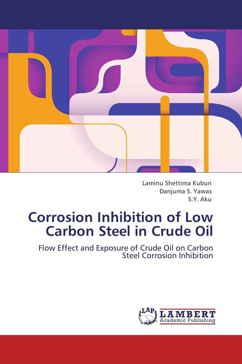 Corrosion Inhibition of Low Carbon Steel in Crude Oil dearomatization of crude oil