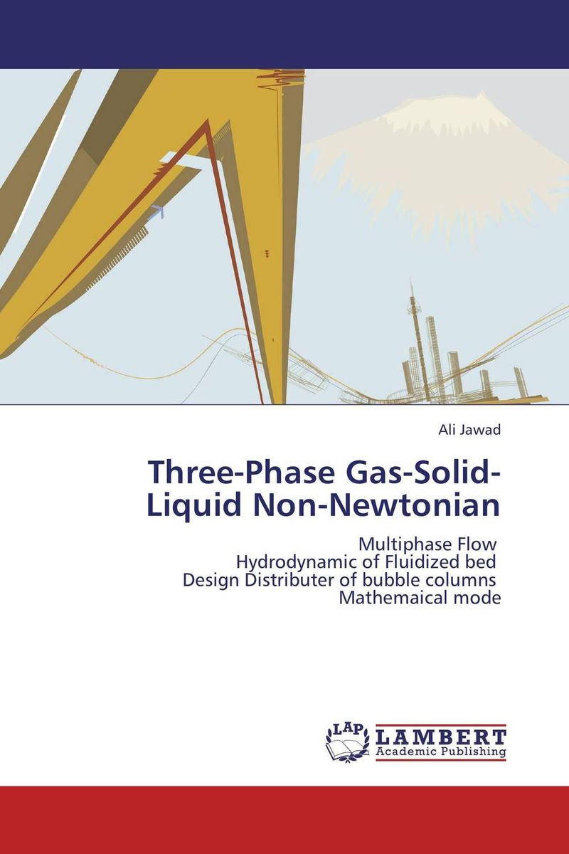 Three-Phase Gas-Solid-Liquid Non-Newtonian cfd modeling of gas liquid solid fluidized bed