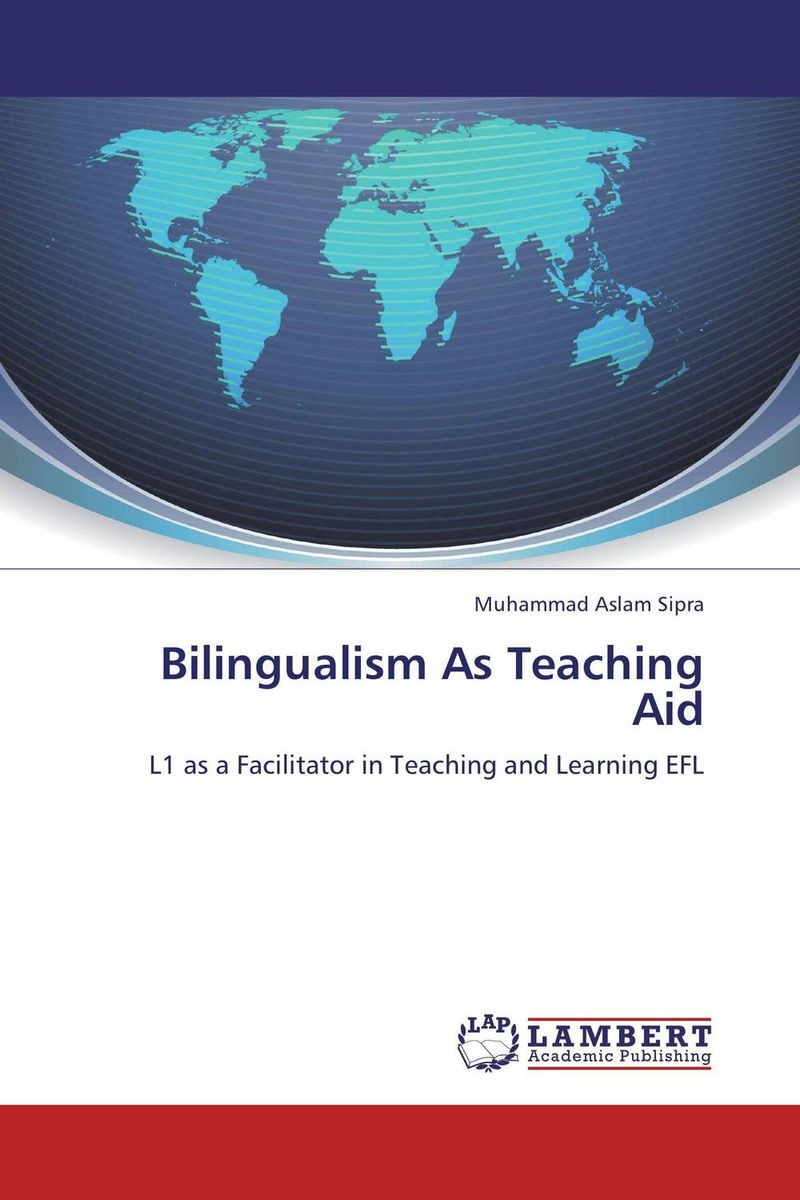 Bilingualism As Teaching Aid using target language culture in teaching english