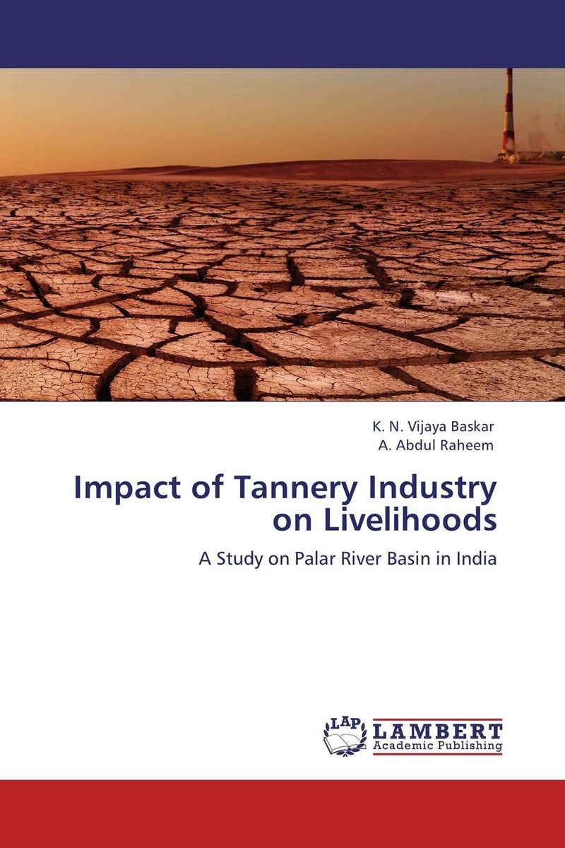 Impact of Tannery Industry on Livelihoods sources of chloride and its impact on groundwater