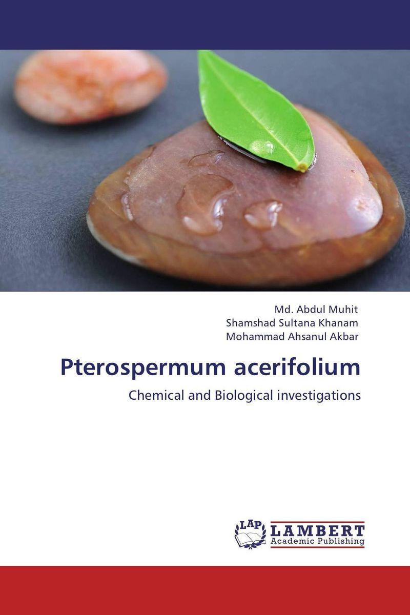 Pterospermum acerifolium phytochemistry and biological activity of secondary metabolites