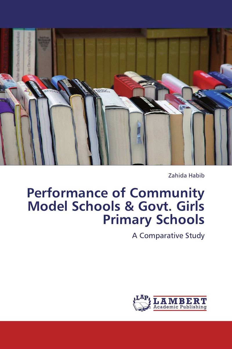 Performance of Community Model Schools & Govt. Girls Primary Schools factors influencing girls performance in tanzanian community schools