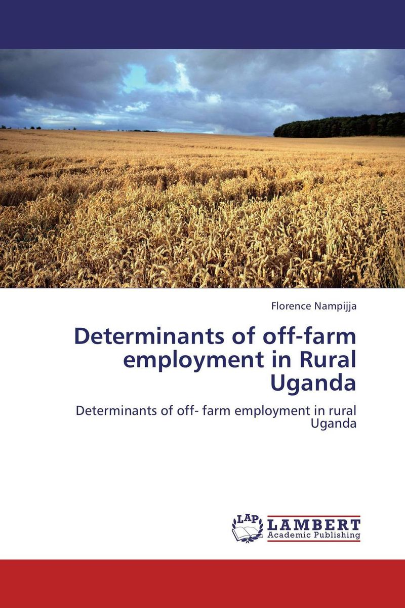 Determinants of off-farm employment in Rural Uganda elusive roles of domestic animals as reservoirs of hat in nw uganda