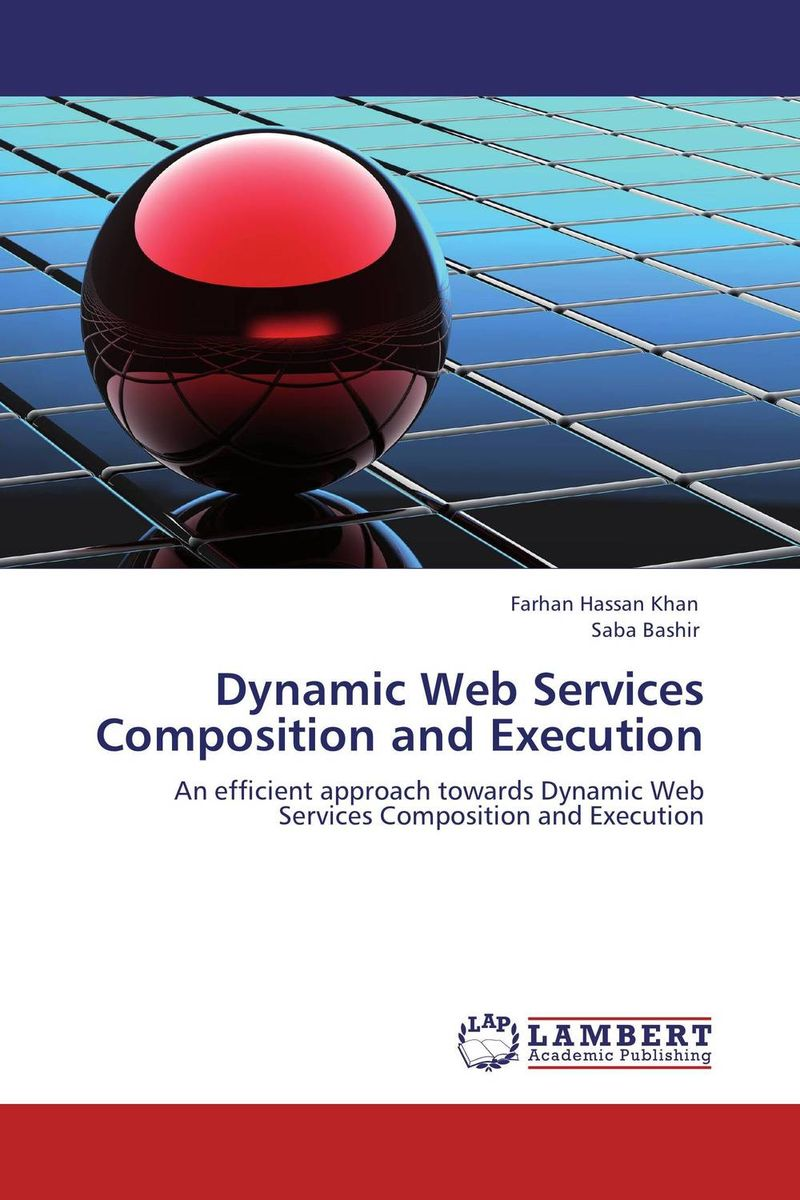 Dynamic Web Services Composition and Execution dynamic web service composition using google api crawling