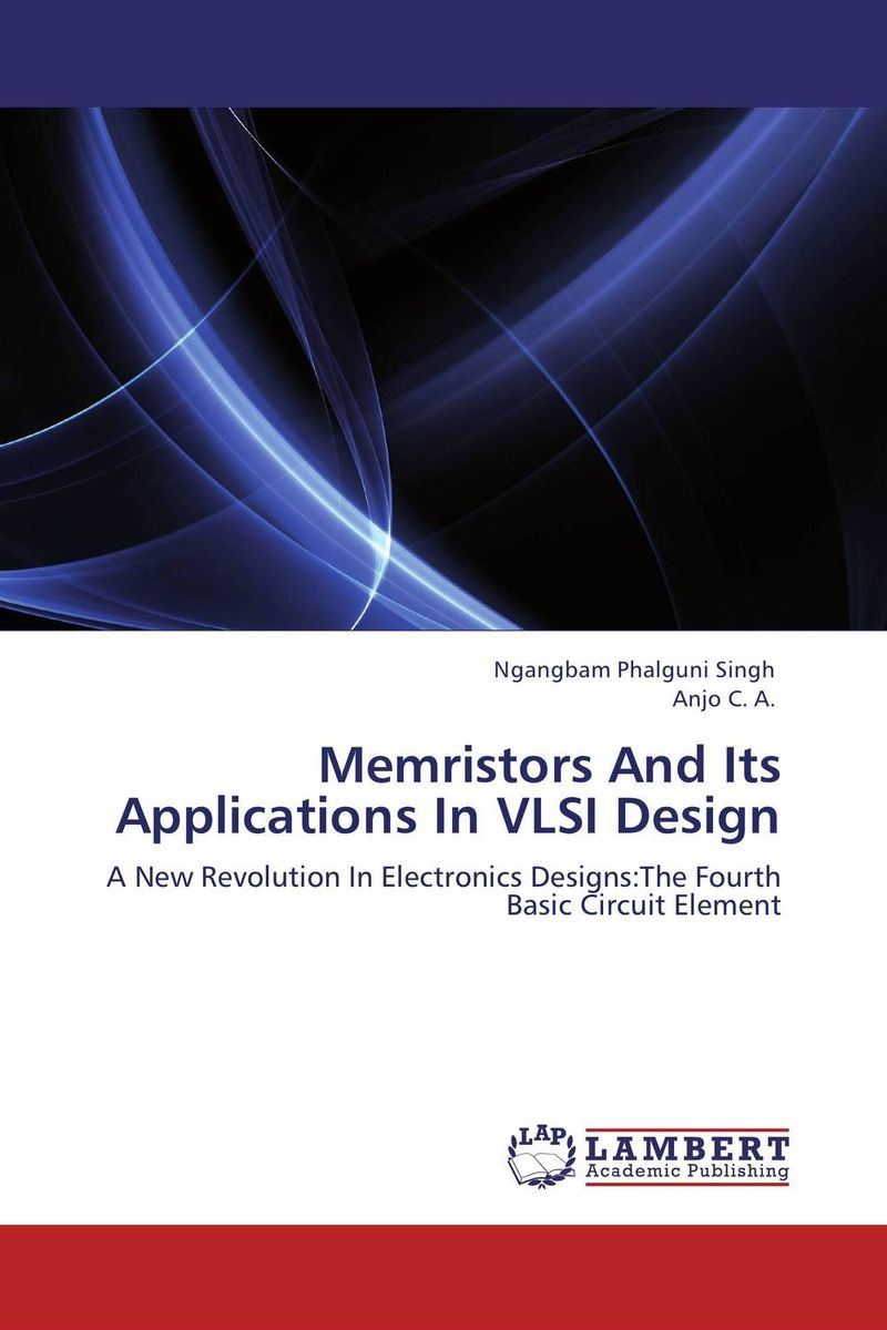 Memristors And Its Applications In VLSI Design molecular and nano electronics analysis design and simulation 17