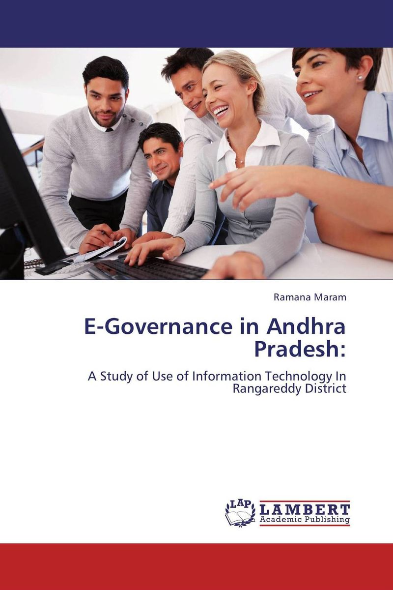 E-Governance in Andhra Pradesh: e governance in district administration
