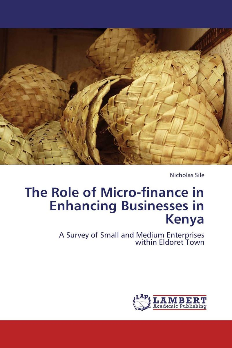 The Role of Micro-finance in Enhancing Businesses in Kenya micro finance in india