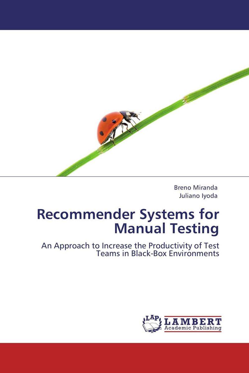 все цены на Recommender Systems for Manual Testing в интернете