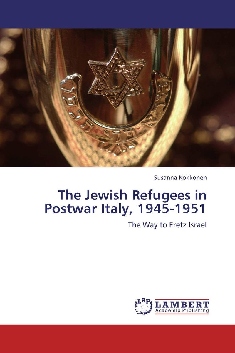 The Jewish Refugees in Postwar Italy, 1945-1951 italy 1 900 000