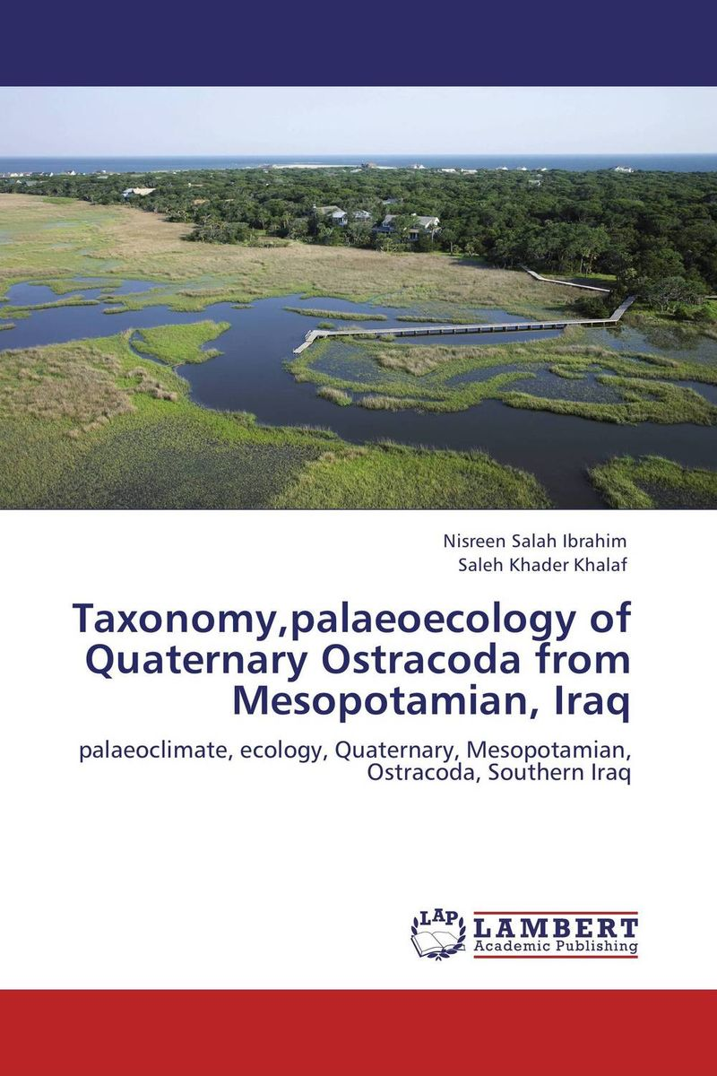 Taxonomy,palaeoecology of Quaternary Ostracoda from Mesopotamian, Iraq natural enemy fauna in rice wheat system of india