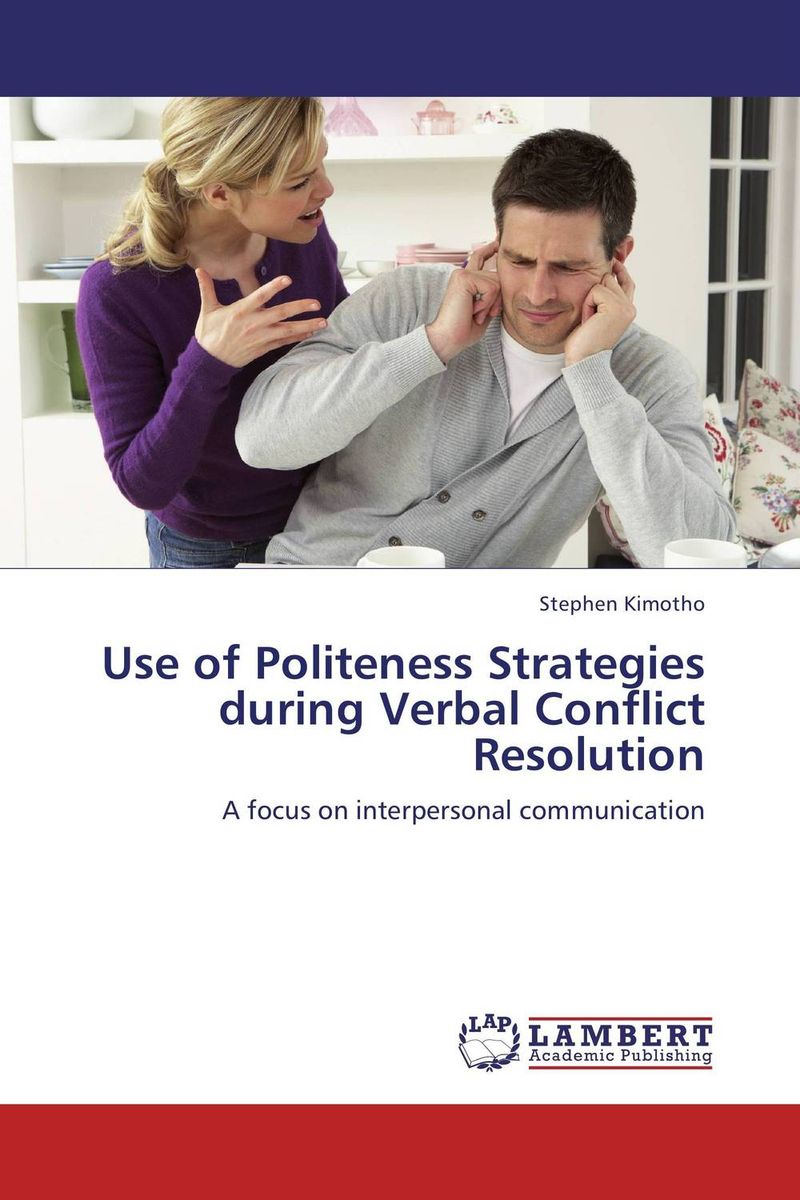 Use of Politeness Strategies during Verbal Conflict Resolution conflict resolution in jammu