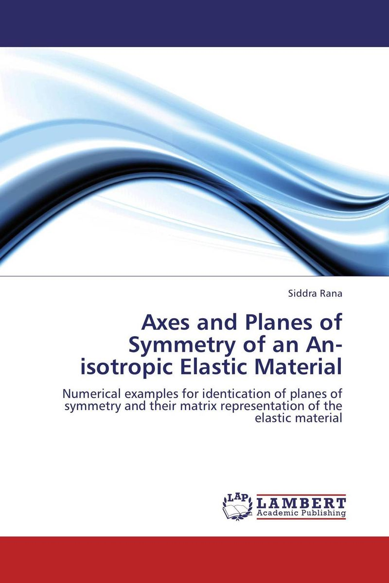 Axes and Planes of Symmetry of an An-isotropic Elastic Material набор канцелярский planes