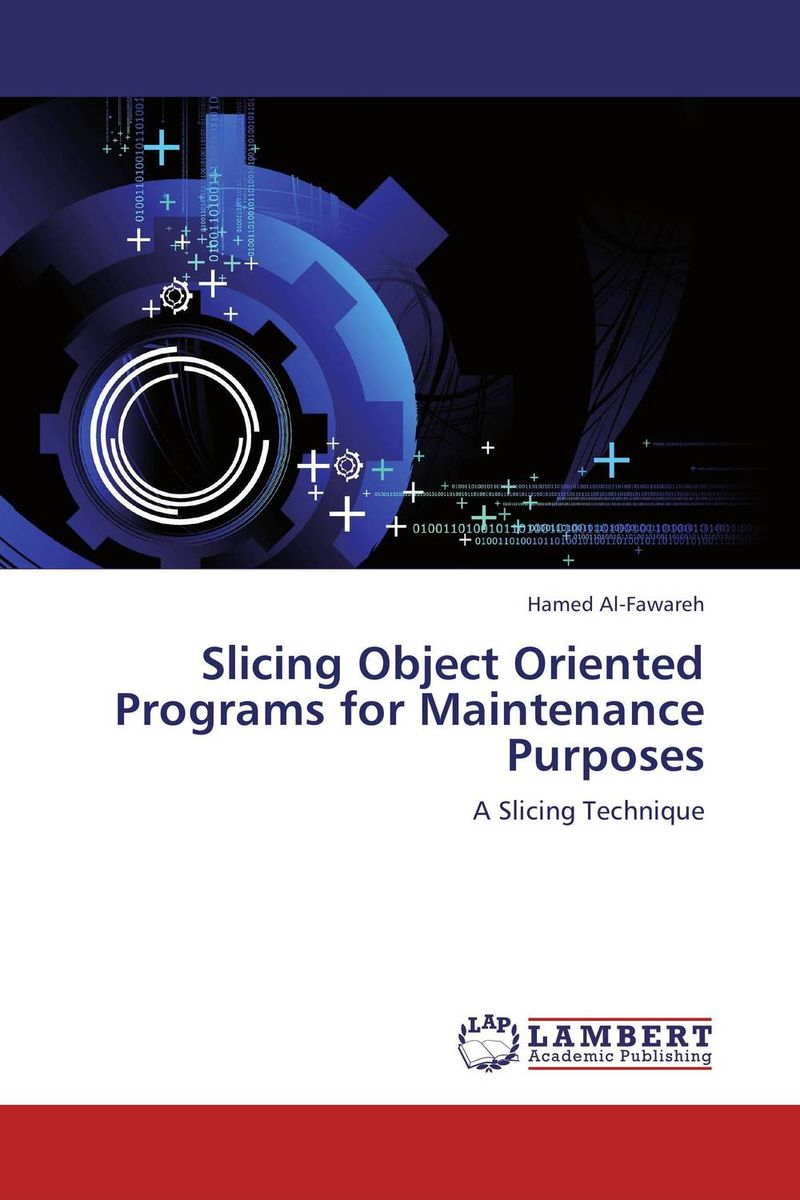 Slicing Object Oriented Programs for Maintenance Purposes process oriented performance evaluation concepts and methodology