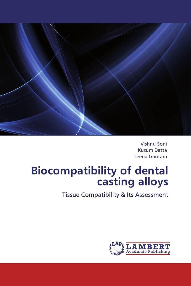 Biocompatibility of dental casting alloys fundamentals of creep in metals and alloys