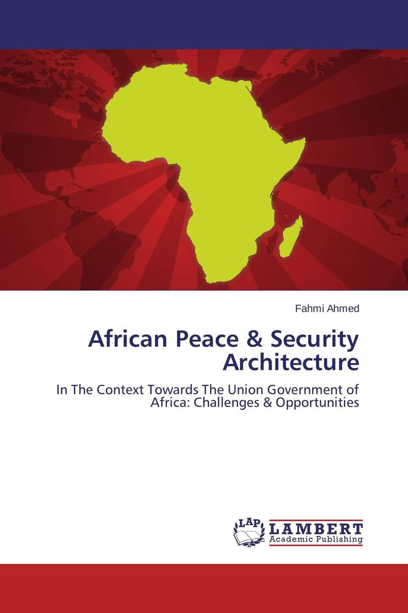 African Peace & Security Architecture african peace