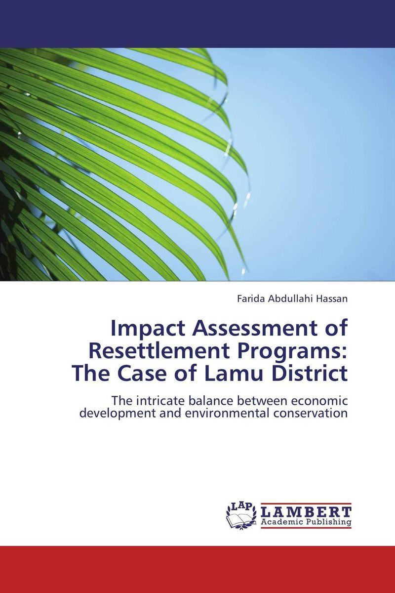 Impact Assessment of Resettlement Programs:  The Case of Lamu District environmental impact of resettlement