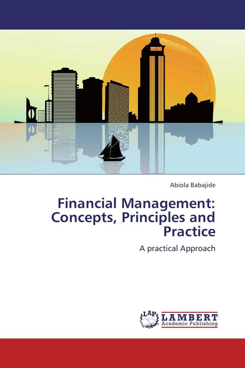 Financial Management: Concepts, Principles and Practice icaa the institute of chartered accountants in australia financial reporting handbook 2010
