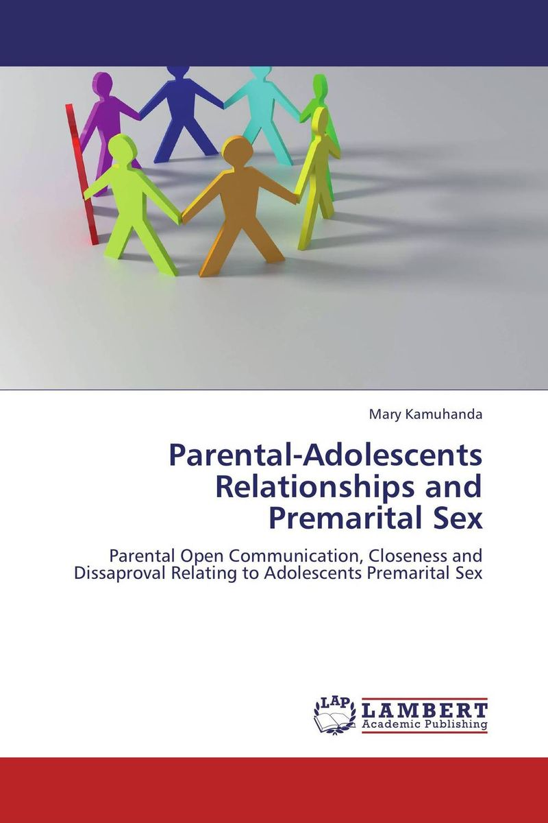 Parental-Adolescents Relationships and Premarital Sex reading literacy for adolescents