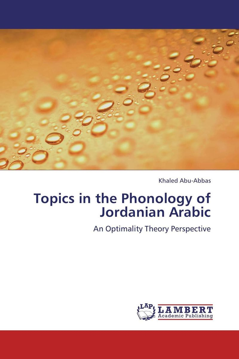 Topics in the Phonology of Jordanian Arabic