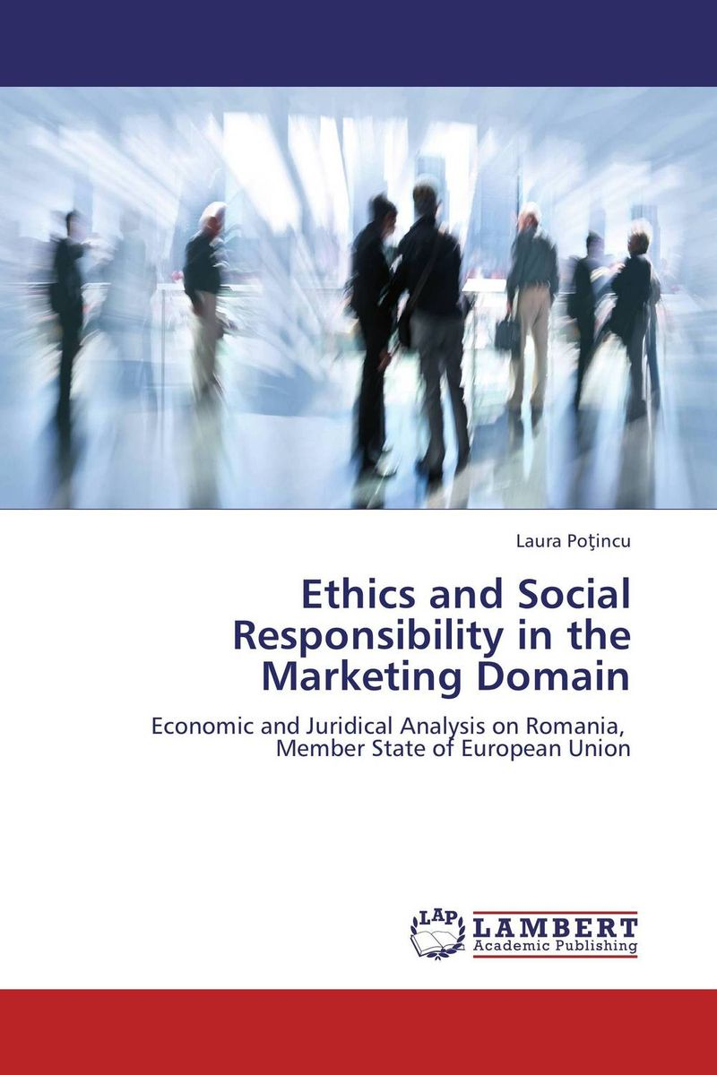 Ethics and Social Responsibility in the Marketing Domain corporate social responsibility csr in ethiopian floriculture industry