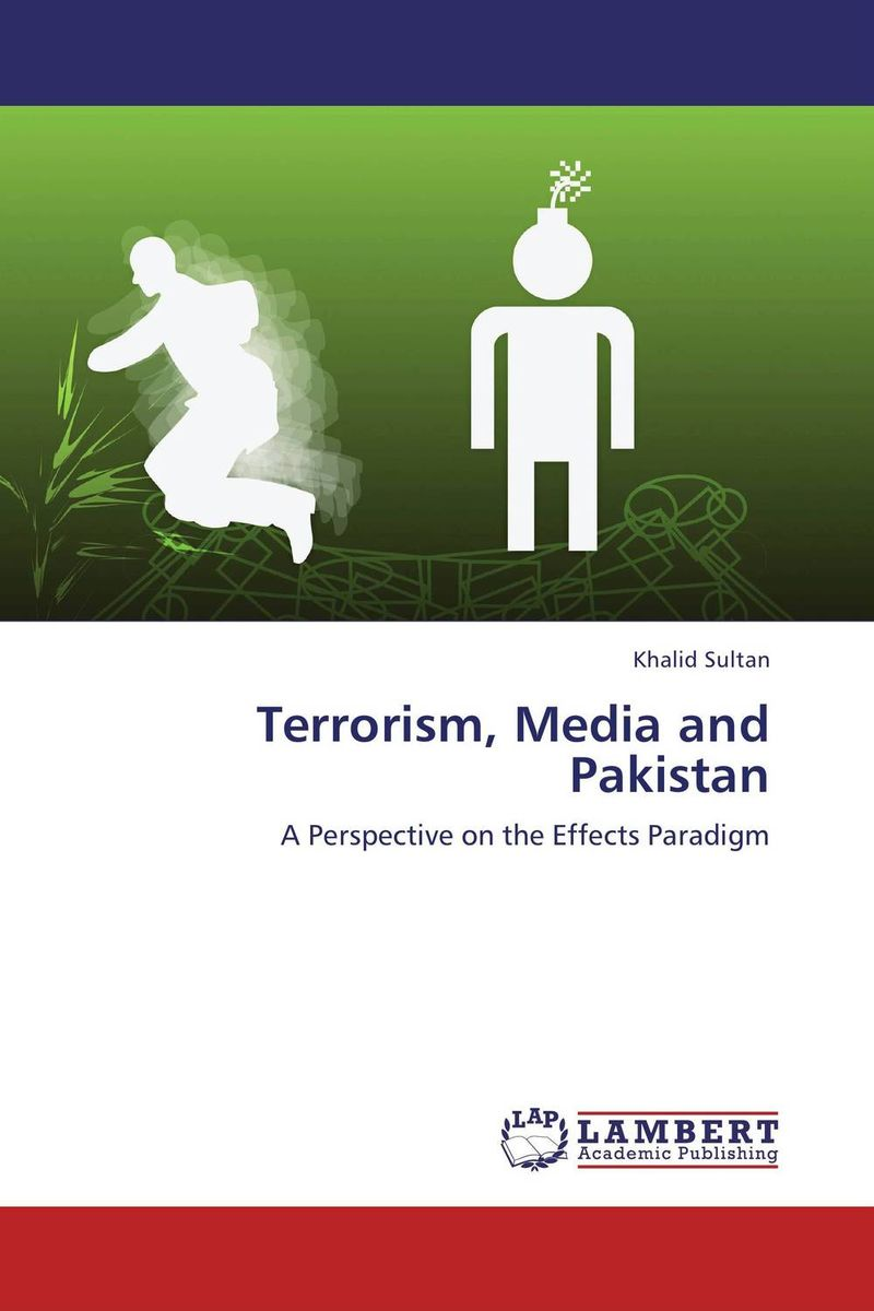 Terrorism, Media and Pakistan terrorism before the letter