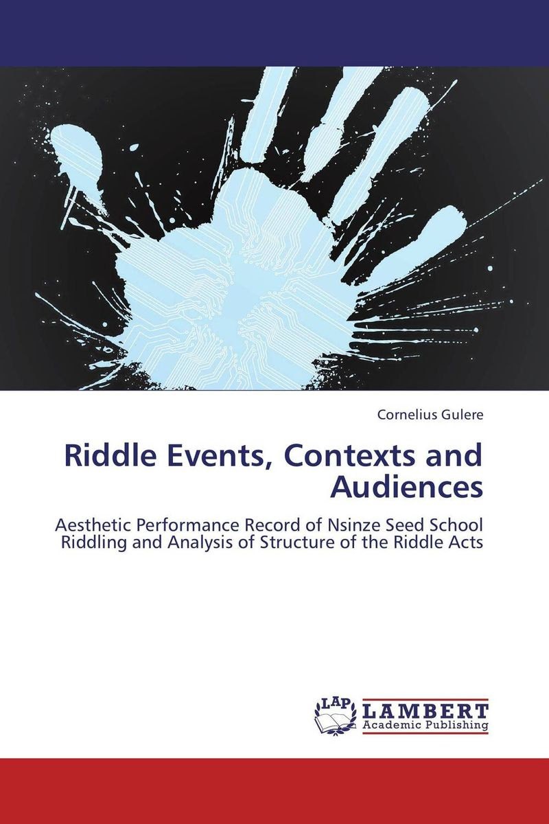 Riddle Events, Contexts and Audiences
