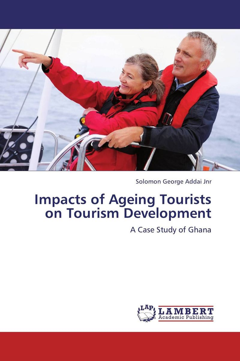 Impacts of Ageing Tourists on Tourism Development
