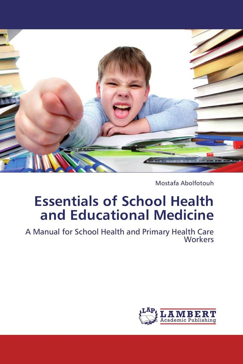 Essentials of School Health and Educational Medicine topics of gynecological oncology public health and prose in medicine