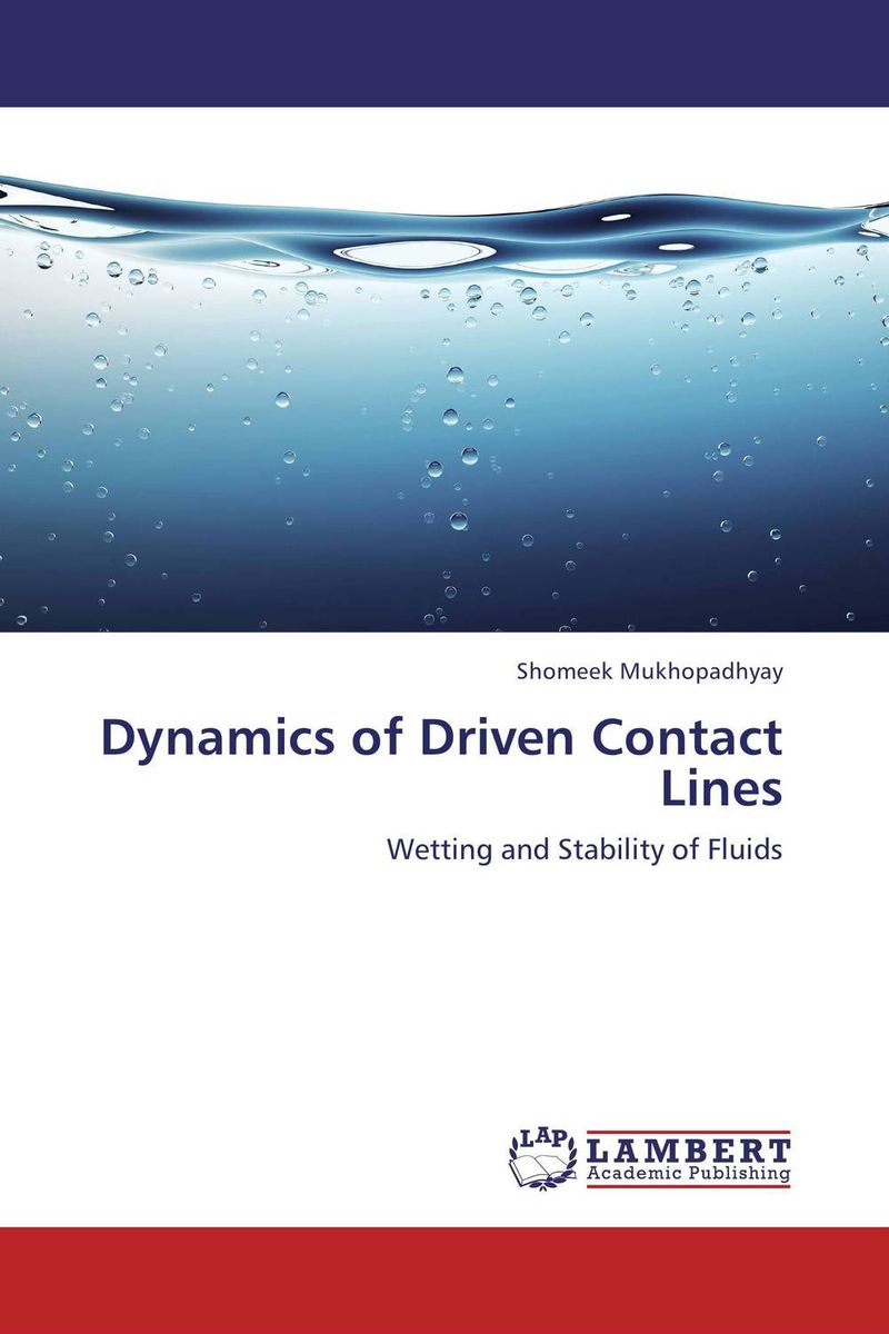 Dynamics of Driven Contact Lines handbook of mathematical fluid dynamics 1