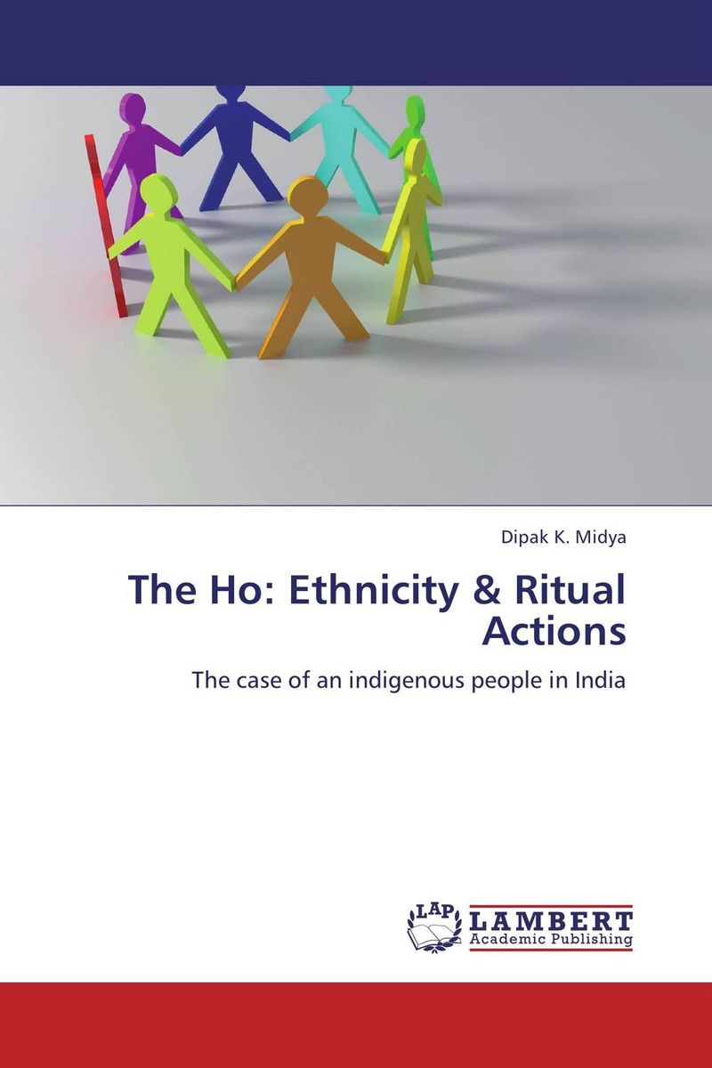 The Ho: Ethnicity & Ritual Actions affair of state an
