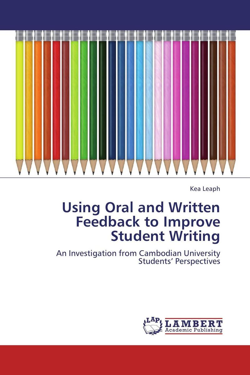 Using Oral and Written Feedback to Improve Student Writing cryosurgery in oral and maxillofacial surgery