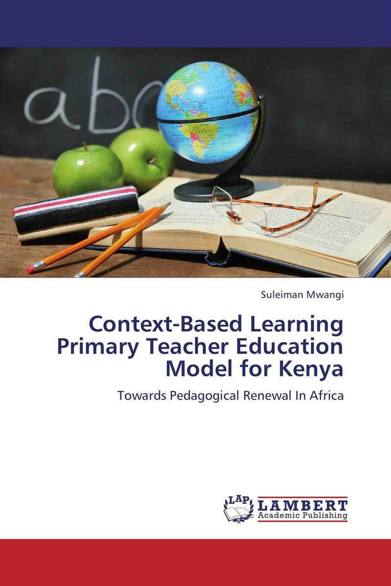 Context-Based Learning Primary Teacher Education Model for Kenya pso based evolutionary learning