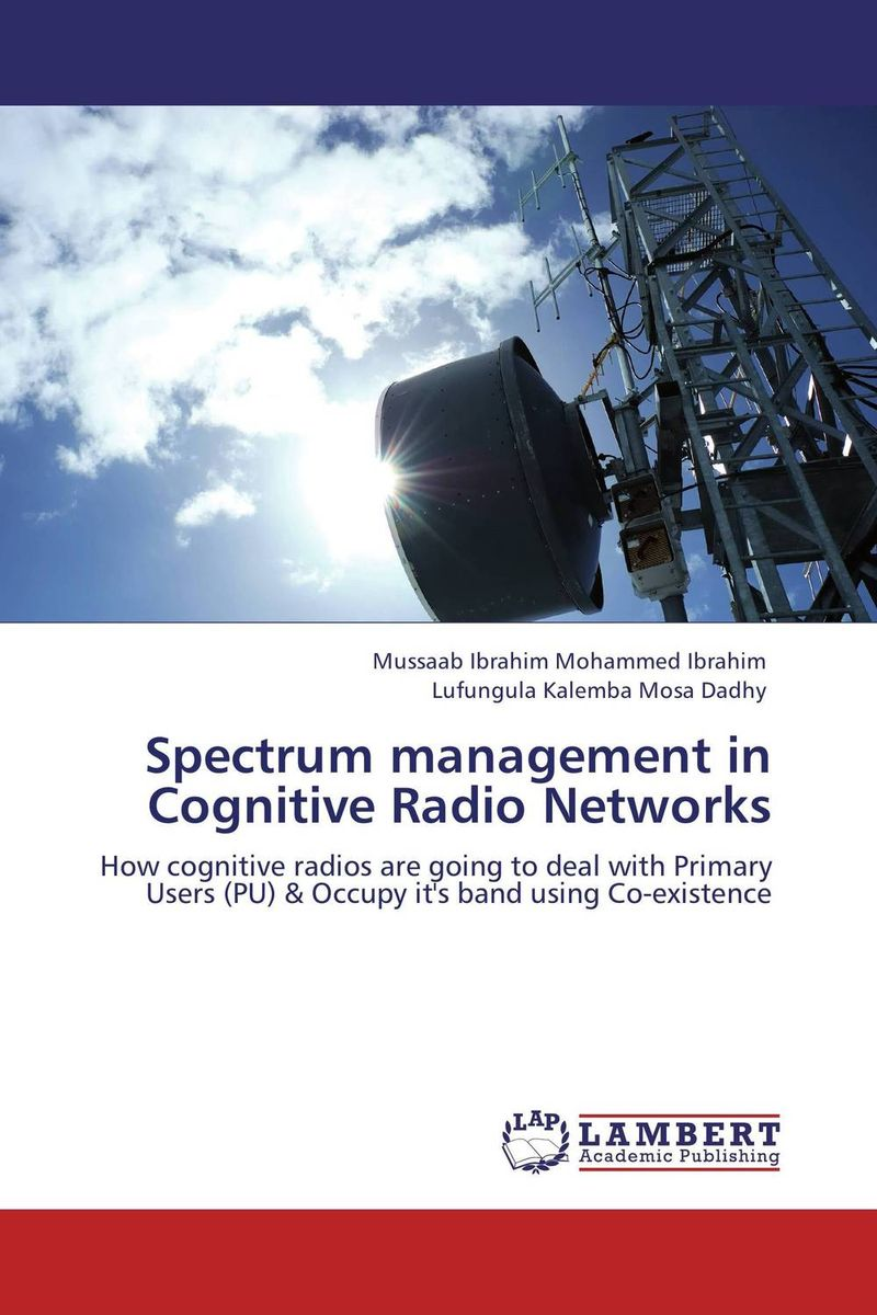 Spectrum management in Cognitive Radio Networks эжен сю the blacksmith s hammer or the peasant code a tale of the grand monarch