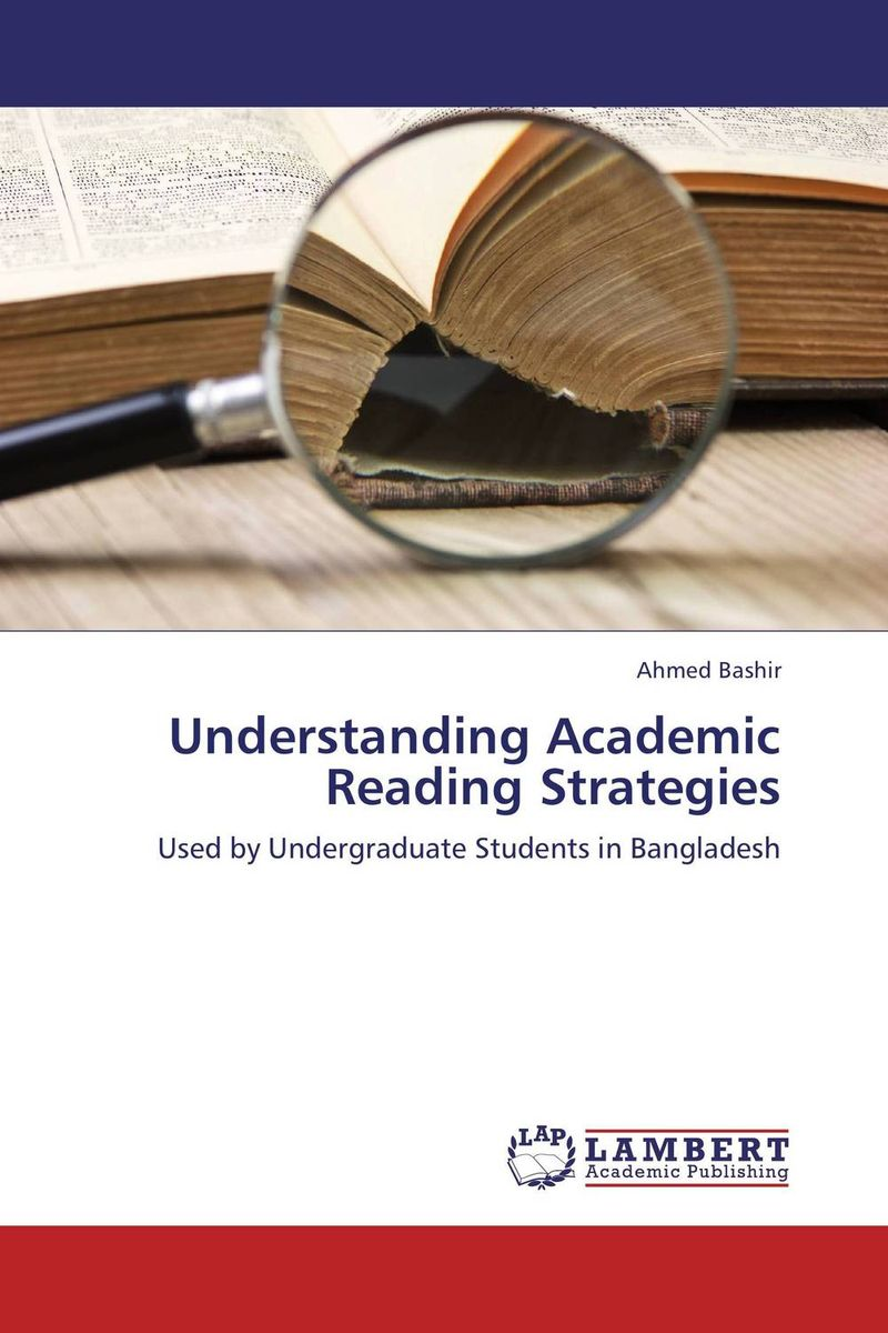 Understanding Academic Reading Strategies reading strategies