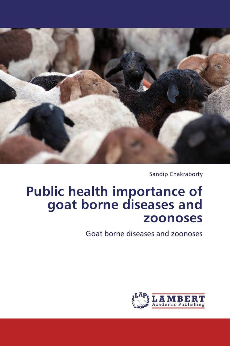 Public health importance of goat borne diseases and zoonoses the importance of being earnest and other plays