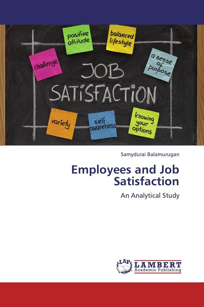 Employees and Job Satisfaction impact of job satisfaction on turnover intentions
