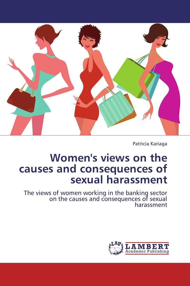 Women's views on the causes and consequences of sexual harassment the prevalence causes and effects of in law conflicts in zimbabwe