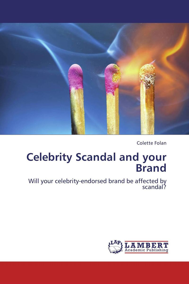 Celebrity Scandal and your Brand