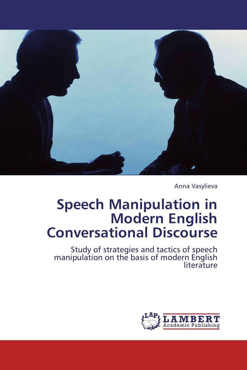 Speech Manipulation in Modern English Conversational Discourse discriminatory press discourse in turkey